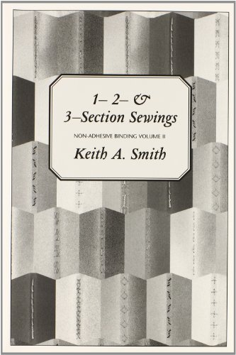 9780963768223: 1-2-& 3-Section Sewings: Non-Adhensive Binding