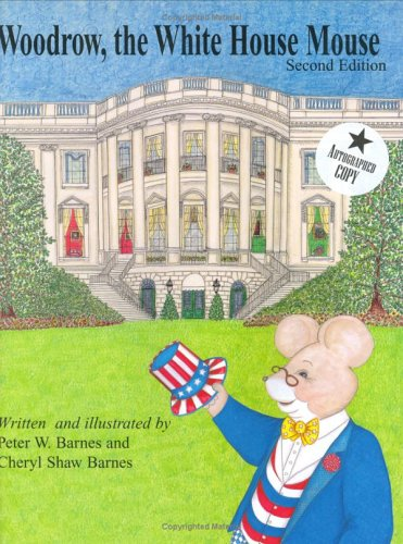9780963768896: Woodrow, the White House Mouse
