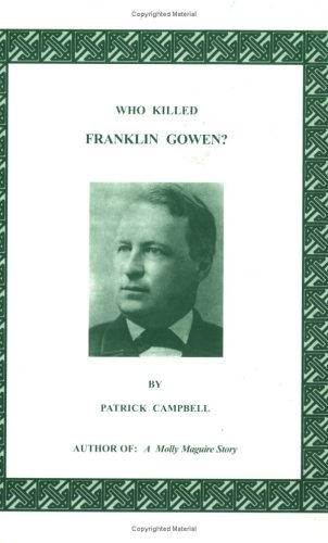 Who Killed Franklin Gowen