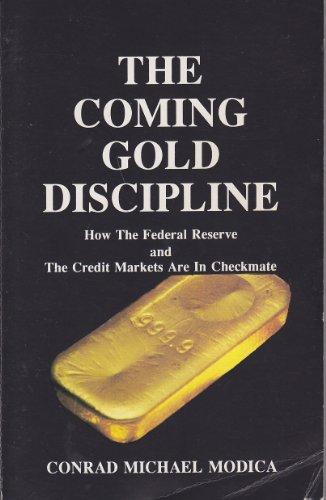 The Coming Gold Discipline: Conrad Michael Modica