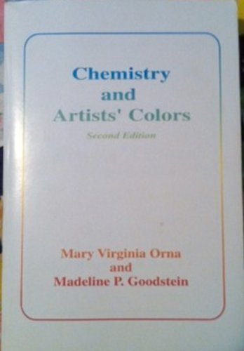 Chemistry and Artists' Colors: Orna, Mary Virginia