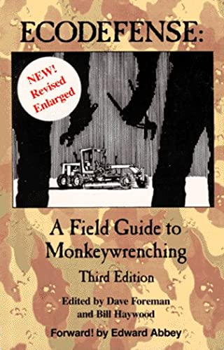 9780963775108: Ecodefense: A Field Guide to Monkeywrenching