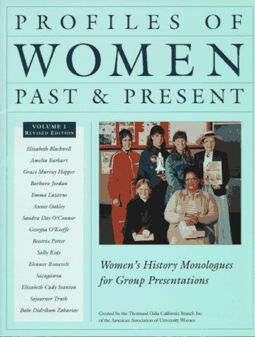 9780963775627: Profiles of Women Past & Present: Women's History Monologues for Group Presentations