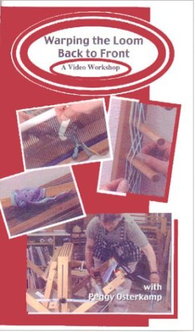 9780963779366: Warping the Loom Back to Front - A Video Workshop [VHS]