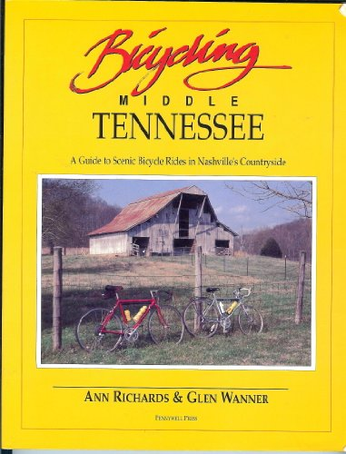 9780963779809: Bicycling Middle Tennessee: A guide to scenic bicycle rides in Nashville's countryside