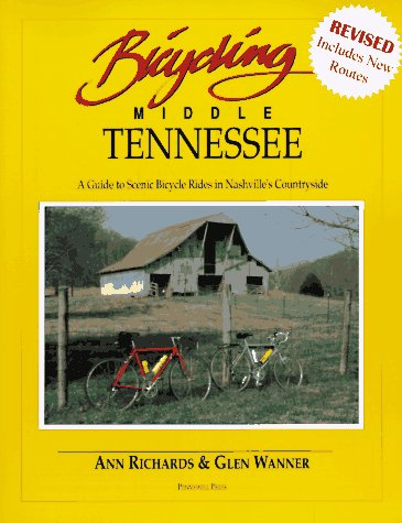 9780963779823: Bicycling Middle Tennessee: A Guide to Scenic Bicycle Rides in Nashville's Countryside