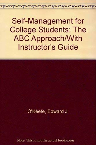9780963780102: Self-Management for College Students: The ABC Approach