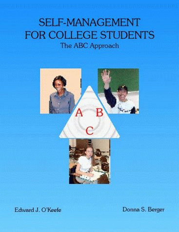 9780963780133: Self-Management for College Students: The ABC Approach