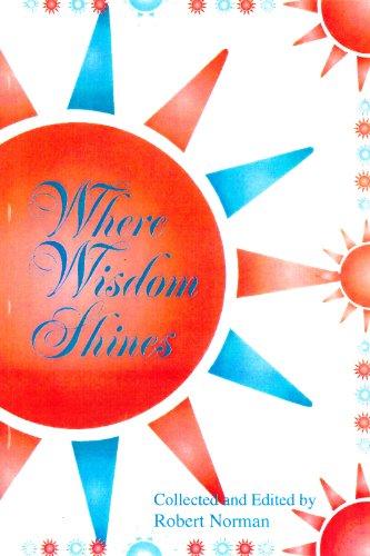 Where Wisdom Shines: Norman, Robert A