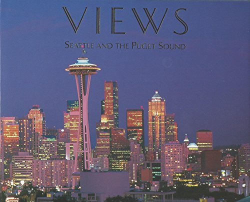 9780963781659: Views: Seattle and the Puget Sound