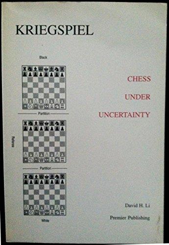 Kriegspiel: Chess Under Uncertainty (0963785214) by Li, David H.