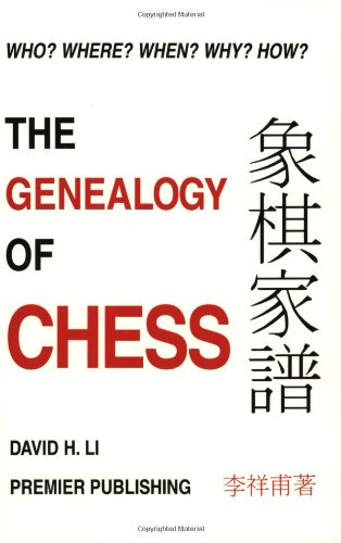 The genealogy of chess (0963785222) by Li, David H