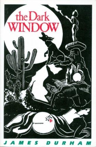 THE DARK WINDOW: Durham, James