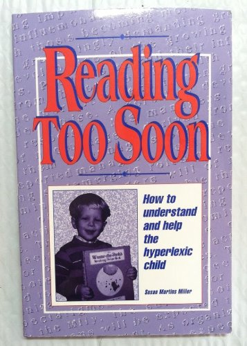 9780963792105: Reading Too Soon: How to Understand and Help the Hyperlexic Child