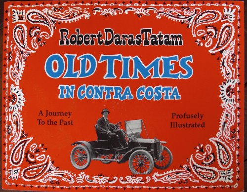 9780963795434: Old Times In Contra Costa