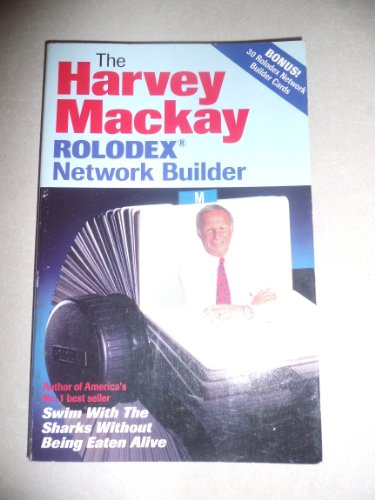 9780963796707: The Harvey Mackay Rolodex Network Builder