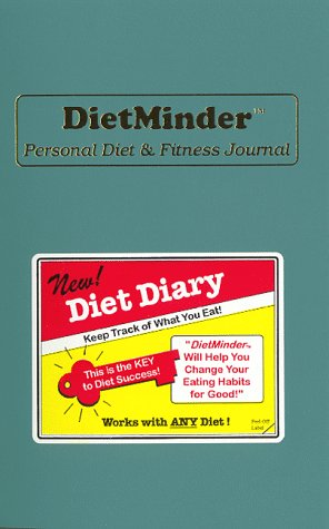 9780963796820: DietMinder: Personal Diet & Fitness Journal (A Food and Exercise Diary)