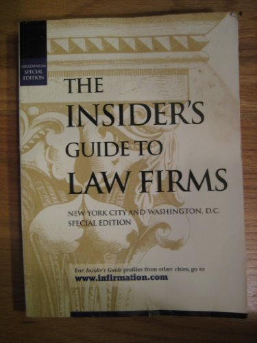 9780963797094: The Insider's Guide to Law Firms, Special Edition