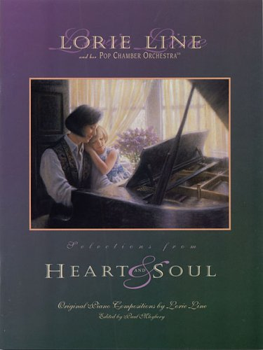 Lorie Line - Heart and Soul: Line, Lorie