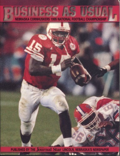 9780963802569: Business As Usual: Nebraska Cornhuskers 1995 National Football Championship