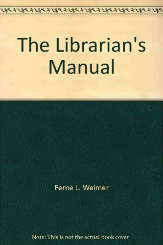 9780963805003: The Librarian's Manual