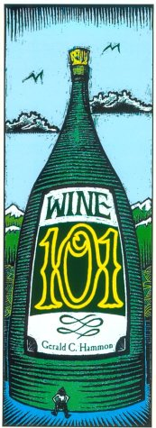 Wine 101: Hammon, Gerald C.