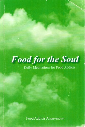 9780963807465: Food for the Soul (Daily Meditations for Food Addicts)