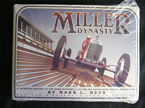 THE MILLER DYNASTY A Technical History of: Dees, Mark L