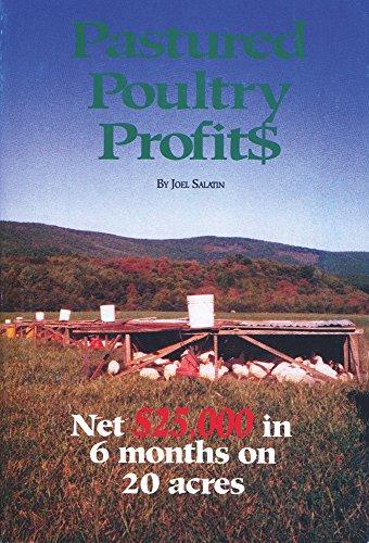 9780963810908: Pastured Poultry Profits