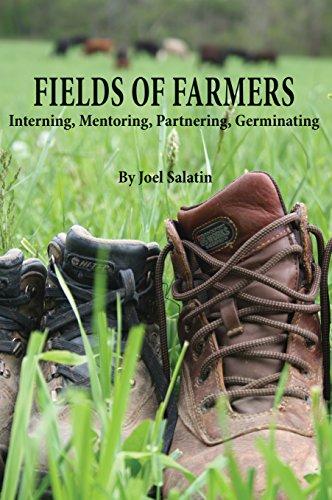 9780963810977: Fields of Farmers: Interning, Mentoring, Partnering, Germinating