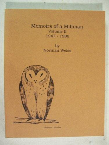9780963812407: Memoirs of a Millman, Volume 2 1947 - 1986
