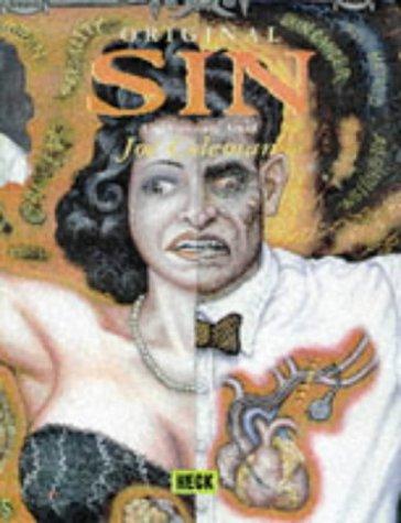 Original Sin: The Visionary Art of Joe Coleman: Coleman, Joe;Schechter, Harold;Yau, John;Jarmusch, ...