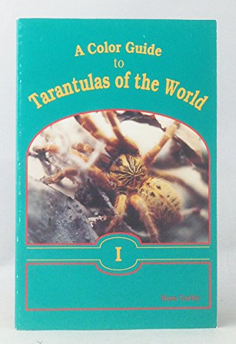 9780963813008: A Color Guide to Tarantulas of the World