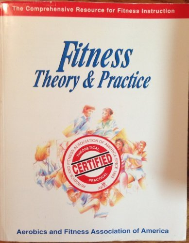 9780963816849: Fitness: Theory & Practice (The Comprehensive Resource for Fitness Instruction)