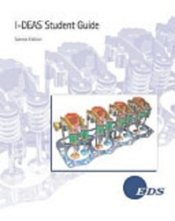 9780963817808: I-DEAS Master Series 1: Mechanical CAE/CAD/CAM software student guide