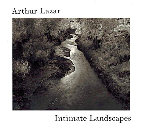 Intimate Landscapes.: Lazar, Arthur; John Hay; Nancy Gutrich