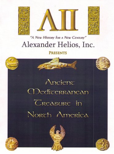 9780963819000: Ancient Mediterranean Treasure in North America (Tomb Chronicles Part 1)