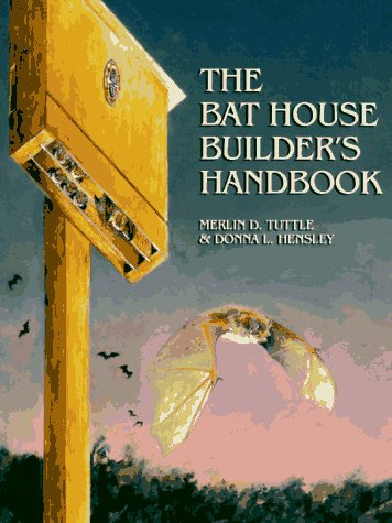 9780963824806: The Bat House Builder's Handbook