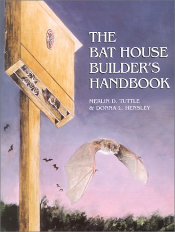 9780963824868: The Bat House Builder's Handbook