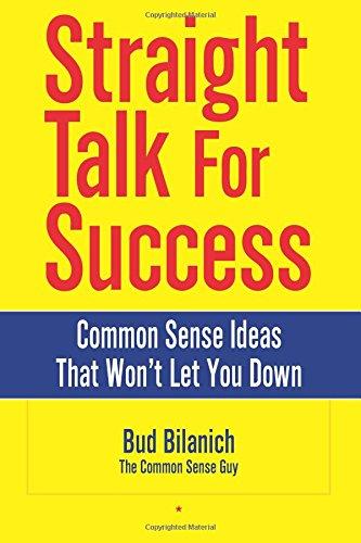 9780963828095: Straight Talk for Success: Common Sense Ideas That Won't Let You Down