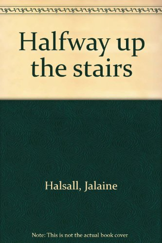 Halfway up the stairs: Jalaine Halsall