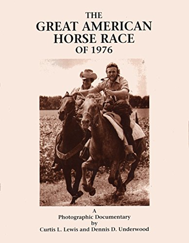 9780963830203: The Great American Horse Race of 1976: A Photographic Documentary