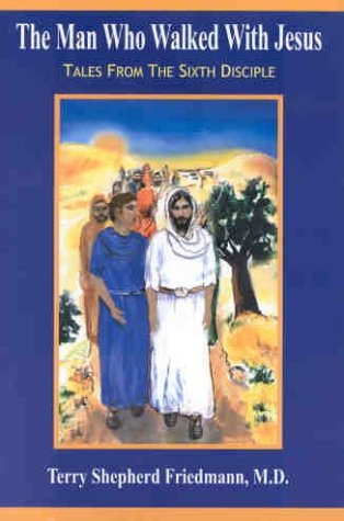9780963836670: The Man Who Walked With Jesus
