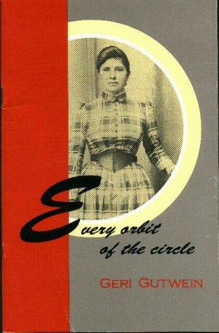 9780963836724: Every Orbit of the Circle
