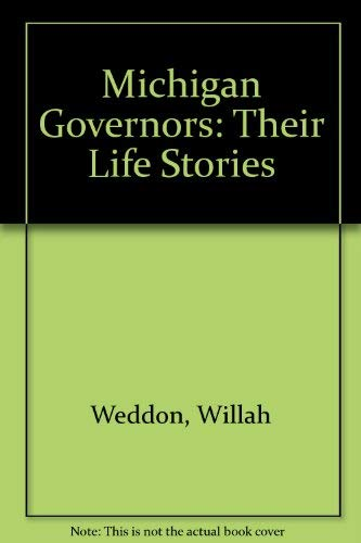 9780963837622: Michigan Governors: Their Life Stories