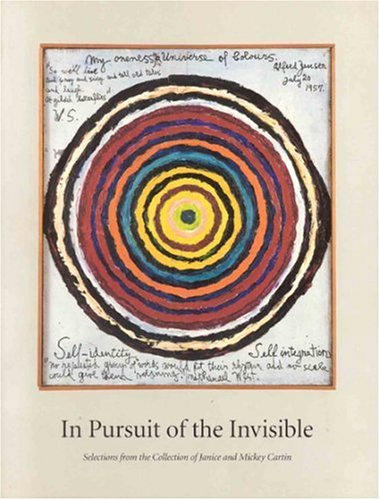 In Pursuit of the Invisible. Selections from the Collection of Janice and Mickey Cartin