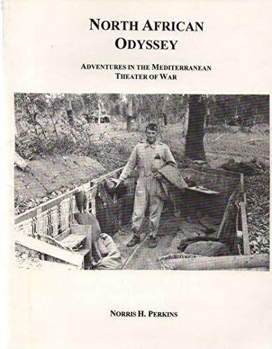 9780963844217: North African Odyssey: Adventures in the Mediterranean Theater of War