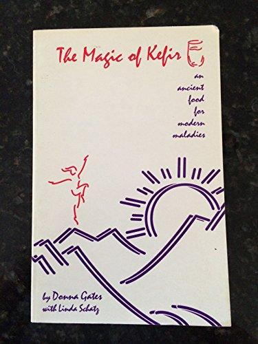 9780963845801: The Magic of Kefir