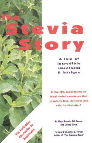 9780963845818: The Stevia Story