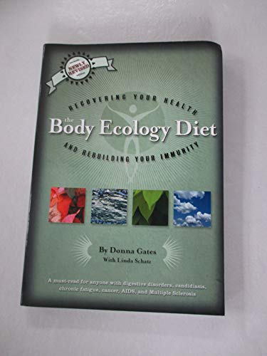 9780963845825: The Body Ecology Diet: Recovering Your Health and Rebuilding Your Immunity